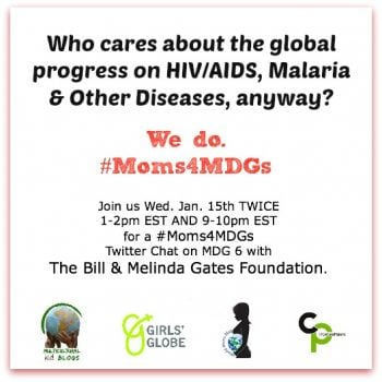 #Moms4MDGs: MDG # 6 With The Bill & Melinda Gates Foundation