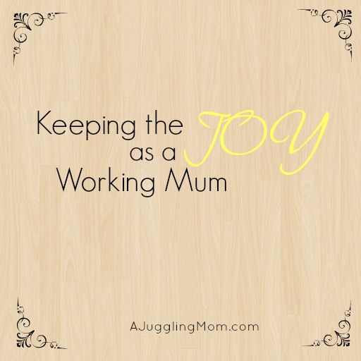 SINGAPORE: Keeping the Joy as a Working Mom