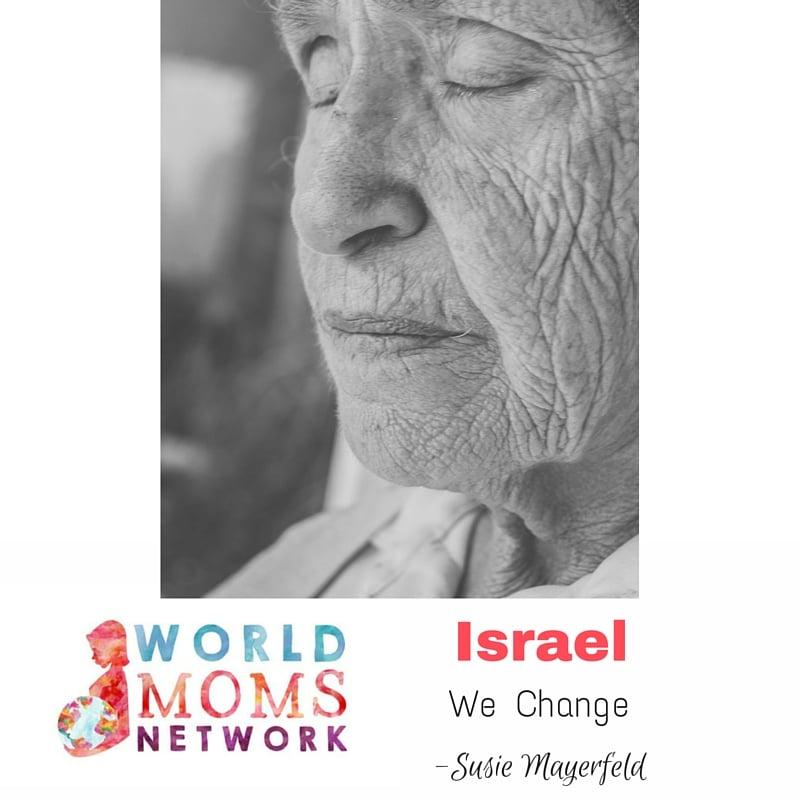ISRAEL: WE CHANGE
