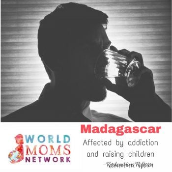 MADAGASCAR: Affected by addiction and raising children