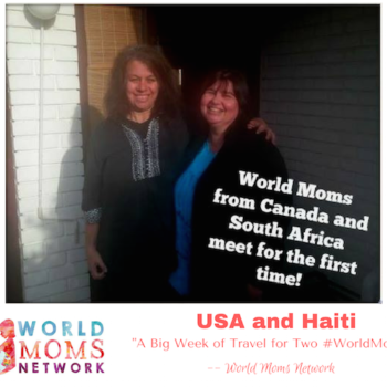 A Big Week of Travel for Two #WorldMoms Network Editors