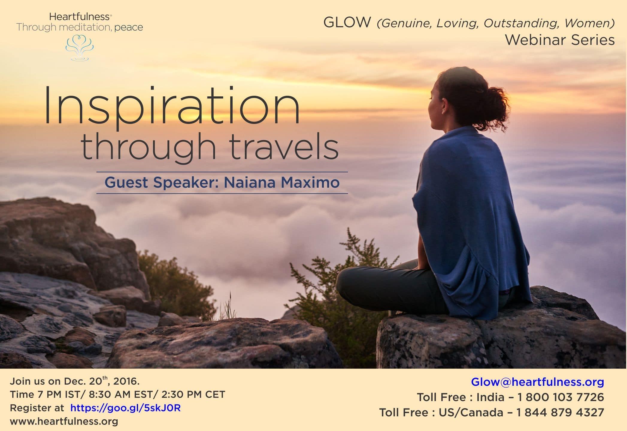GLOW: #Heartfulness Webinar – Inspiration through Travels by Naiana Maximo
