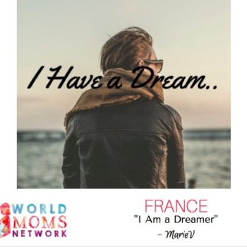 FRANCE: I am a Dreamer…