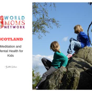 SCOTLAND: Meditation and Mental Health for Kids