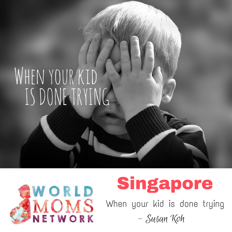 SINGAPORE: When your kid is done trying