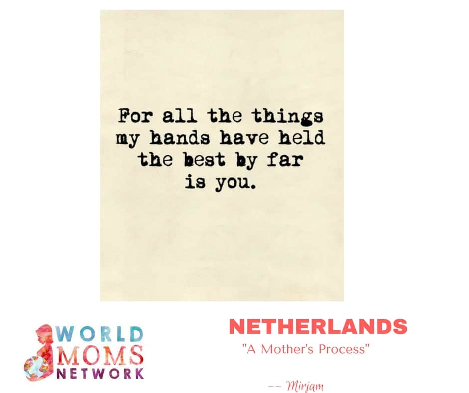 NETHERLANDS: A Mother's Process.