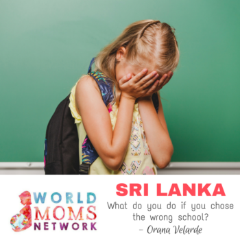 SRI LANKA: What do You do When you Chose the Wrong School?